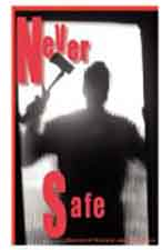 "Book cover of ""Never Safe"""